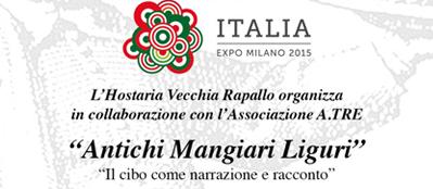 """Italia Expo Milano 2015 – A.TRE and Hostaria Vecchia Rapallo: """"Antichi Mangiari Liguri"""""""